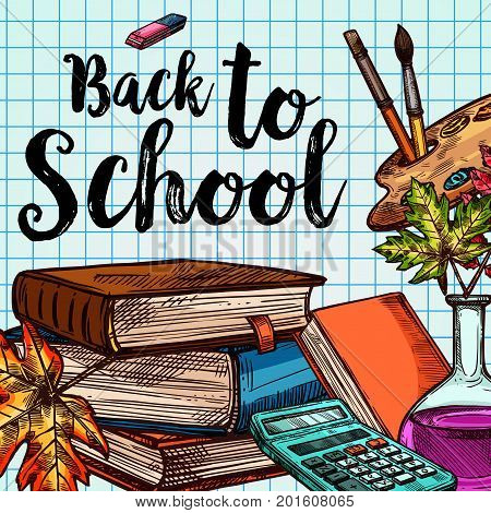 Back to School poster of education stationery on checkered page pattern background. Vector sketch school book and mathematics calculator or eraser in autumn maple leaf, paint brush in chemistry vial