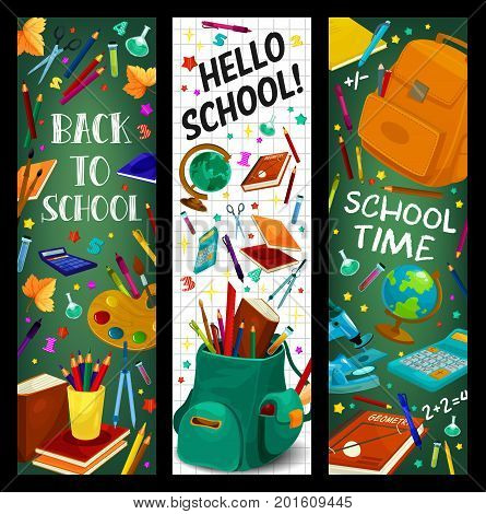 Back to School banners of stationery geography globe, lesson book or math calculator, paint brush and maple leaf or microscope. Vector Hello School design on green chalkboard background