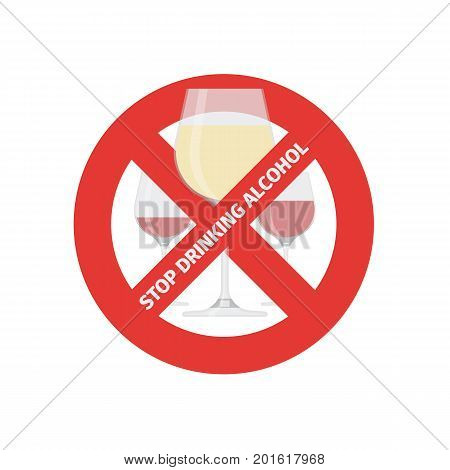 Vector flat icon of concept stop drinking alcohol with wine glasses. Vector realistic flat no alcohol icon isolated on white background.