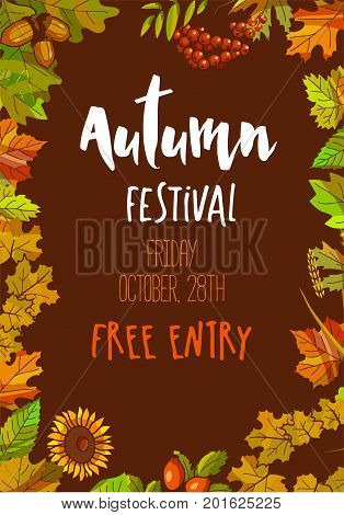 Autumn festival on Friday October 28th with free entry promotional poster with frame of dry colorful leaves and seasonal plants isolated cartoon flat vector illustration on brown background.
