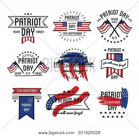 Patriot day on 11 September in USA emblems set with national flag isolated cartoon flat vector illustrations on white background. Memorable day promotional logotypes. We will never forget slogan.