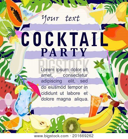 Vector image of poster with an inscription Cocktail party, glasses with alcoholic cocktails and fruits on striped background. Suitable for banners, posters, flyers, announcements, invitations.