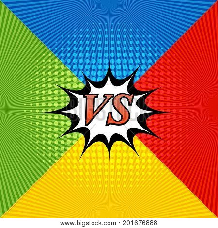 Comic bright confrontation background with four opposite sides, speech bubble, radial and halftone effects in blue, yellow, red and green colors. Challenge template. Vector illustration