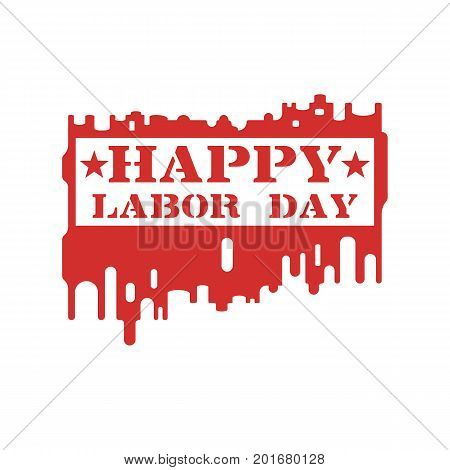 Happy Labor day, concept. Drawn with a paint roller on a white wall. Painted stencil with the inscription Happy Labor Day. Vector illustration flat design.