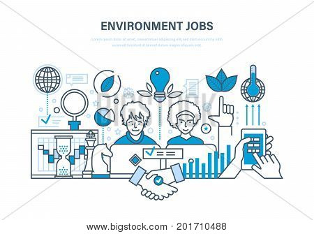 Environment jobs. Workflow, workplace, partnership, communication. Ecology, hygiene, environmental standards and their compliance in the work process. Illustration thin line design of vector doodles.
