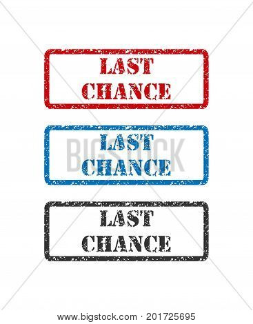 Last Chance set rubber stamp isolated on white background.