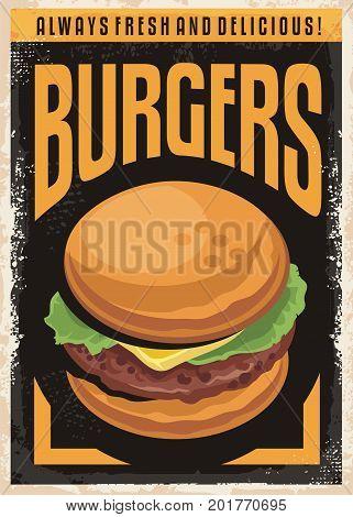 Burger poster with tasty hamburger. Fast food restaurant advertisement. Snack bar poster.