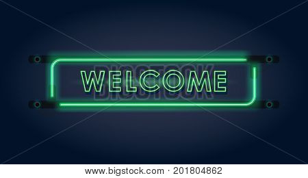 Welcome. Green neon sign on dark background. Vector illustration