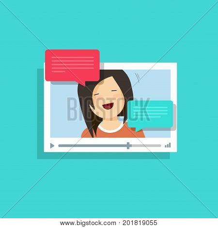 Video chatting online vector illustration, flat cartoon video player window with speaking happy girl and bubble speeches messages, concept of on-line video chat app, internet talk, call technology