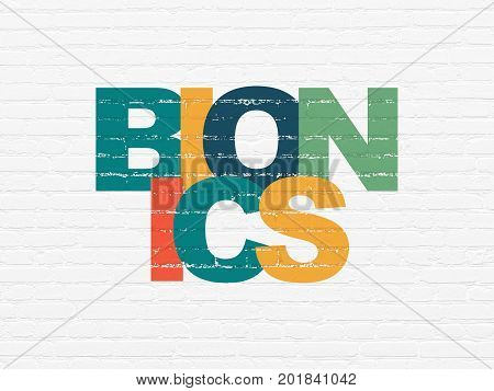 Science concept: Painted multicolor text Bionics on White Brick wall background