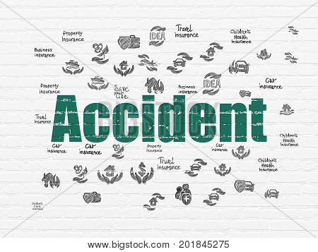 Insurance concept: Painted green text Accident on White Brick wall background with  Hand Drawn Insurance Icons
