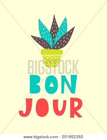 Bon Jour card. Typography poster design. Geometric abstract background. T shirt, planner sticker, poster template. Vector illustration
