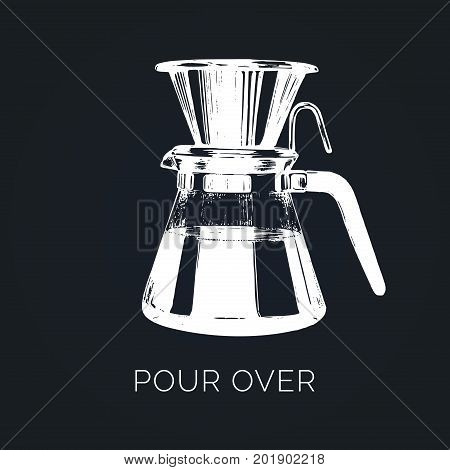 Vector Pour Over coffeemaker illustration. Hand sketched dripper and pot for alternative brewing method. Cafe, restaurant menu design concept.