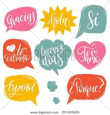 Vector calligraphic set of spanish translation of Thank You, Good Day, Why, I Love You, I Miss You, Spanish, Hello, Love, Yes phrases. Common words hand lettering in speech bubbles.