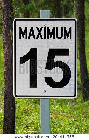 Closeup of a maximum 15 kilometer sign