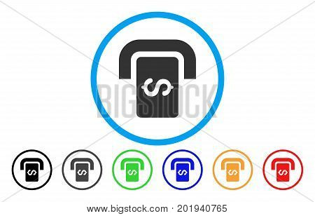 Cashpoint Terminal vector rounded icon. Image style is a flat gray icon symbol inside a blue circle. Bonus color versions are grey, black, blue, green, red, orange.