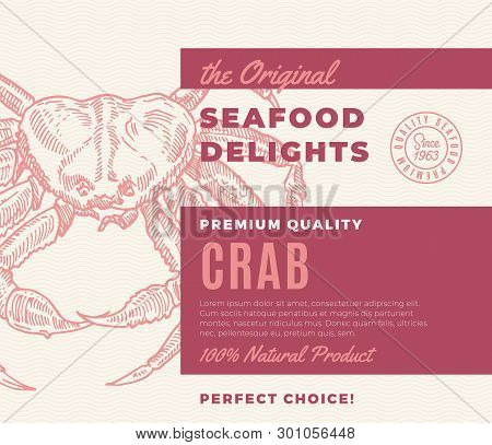 Premium Quality Seafood Delights. Abstract Vector Packaging Design Or Label. Modern Typography And H