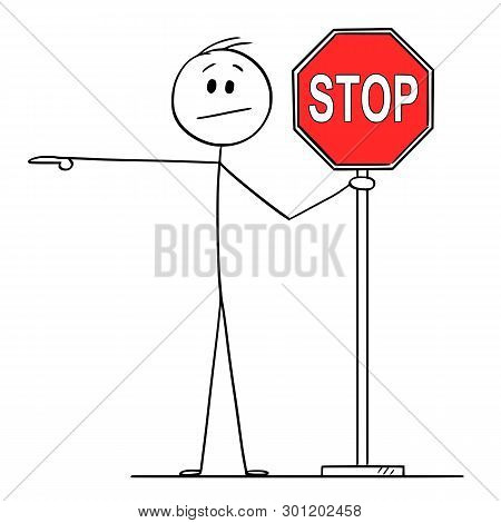 Cartoon Stick Figure Drawing Conceptual Illustration Of Man Or Businessman Holding Red Stop Sign And