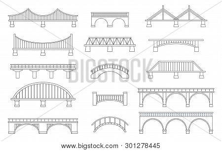 Set Of Different Bridges. Isolated On White Background. Black And White.  Line Art. Vector Illustrat