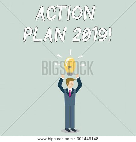 Word Writing Text Action Plan 2019. Business Concept For Proposed Strategy Or Course Of Actions For