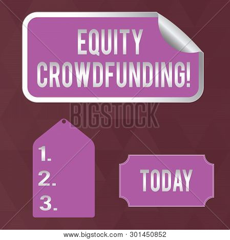 Writing note showing Equity Crowdfunding. Business photo showcasing raising capital used by startups and earlystage company Color Label Self Adhesive Sticker with Border Corner and Tag. poster