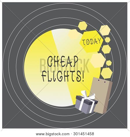 Writing Note Showing Cheap Flights. Business Photo Showcasing Costing Little Money Or Less Than Is U