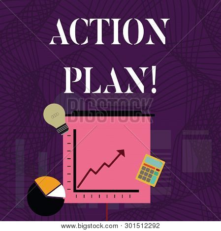 Text Sign Showing Action Plan. Conceptual Photo Proposed Strategy Or Course Of Actions For Certain T