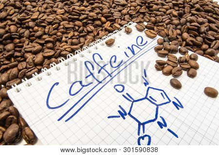 Notebook With Text Title Caffeine And Painted Chemical Formula Of Caffeine Is Surrounded By Fried Re