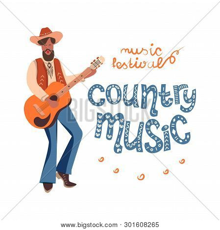 The American Musician In A Cowboy Hat Singing And Playing The Guitar. Vector Clip Art Invitation To