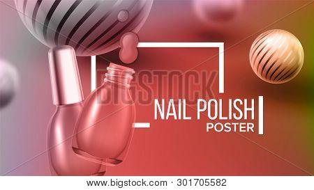 Bottle Of Rose Nail Polish Product Poster Vector. Glassy Vial, Brush, Blur And Striped Balls Depicte