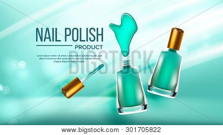 Bottle Of Green Nail Polish Cosmetic Banner Vector. Elegant Closed And Opened Full Glassy Vial, Cosm