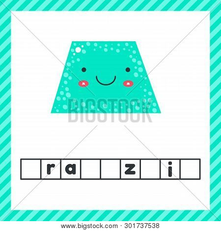 Cute Geometric Figures For Kids. Blue Shape Trapezoid Isolated On White Background With Funny Face.
