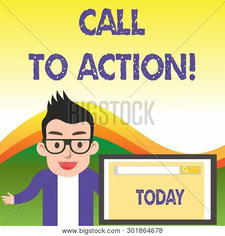 Text Sign Showing Call To Action. Conceptual Photo Exhortation Do Something In Order Achieve Aim Wit