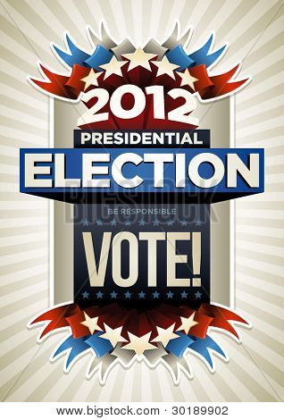 2012 Presidential Election Poster Design. Elements are layered separately in vector file.