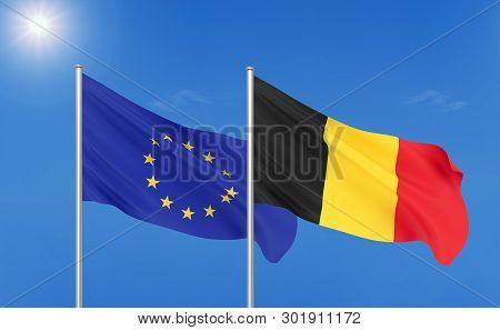 European Union Vs Belgium. Thick Colored Silky Flags Of European Union And Belgium. 3d Illustration