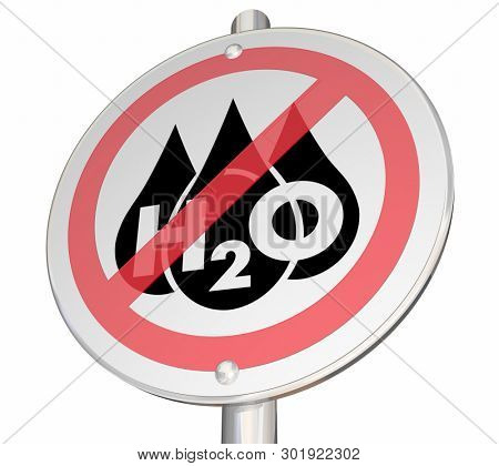 No Water H20 Drinkable Clean Resource Outage Supply Sign Warning 3d Illustration
