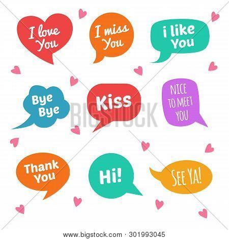 Speech Bubbles With Text. I Love You, I Miss You, Kiss, I Like You, Etc