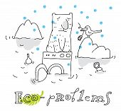 Eco problem; ecology and environment protection, vector drawing ; isolated on background. poster