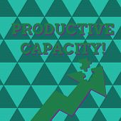 Word writing text Productive Capacity. Business concept for the maximum possible output of a production plant Colorful Arrow Pointing Upward with Detached Part Like Jigsaw Puzzle Piece. poster