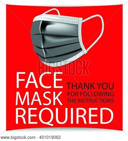 Masks Required While On The Premises, Face Mask Required Sign Vector Concept Isolated On White Backg