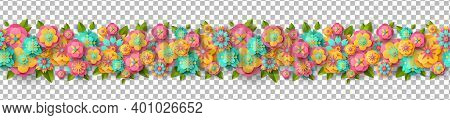 Spring Seamless Border With Paper Cut Flowers And Leaves Isolated On Transparent Background. Bright