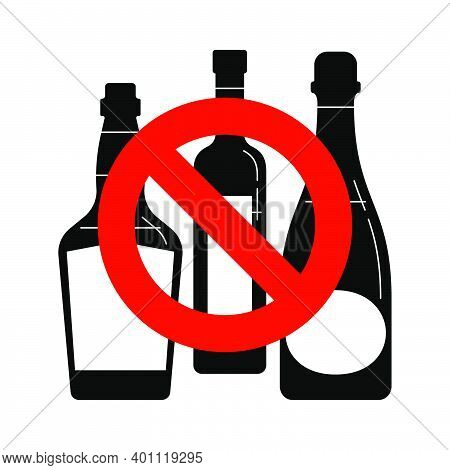 Prohibition Alcohol. Sign Ban Bottle Rum Vodka Champagne. Group Of Alcoholic Beverages. Black And Wh