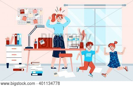 Mother Works At Home And Tries To Calm Down Noisy Disobedient Children, Flat Cartoon Vector Illustra