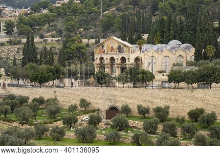 Jerusalem, Israel - December 17th, 2020: The Gethsemane Church Of All Nations At The Bottom Of The M