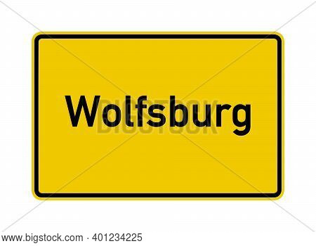 Wolfsburg City Limits Road Sign In Germany