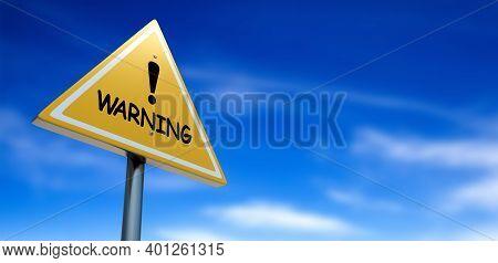 Yellow Road Warning Sign.  3d Illustration. Warning.