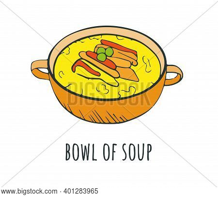Cartoon Style Ceramic Bowl Of Soup. Chicken Soup With Vegetables, Miso Soup, Delicious Soup With Veg
