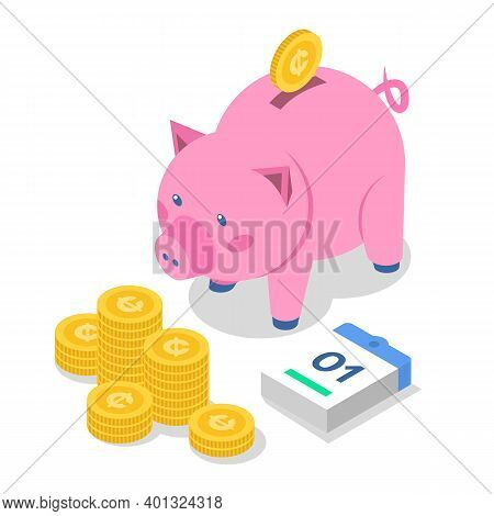 Saving Money Isometric Color Vector Illustration. Bank Deposit. Banking. Coins And Piggy Bank. Econo