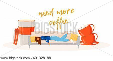 Need More Coffee Flat Concept Vector Illustration. Sleepy Woman Wants Caffeine. Workaholic Needs Ame