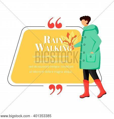 Rain Walking Flat Color Vector Character Quote. Wet Weather. Man In Raincoat. Caucasian Guy In Gumbo